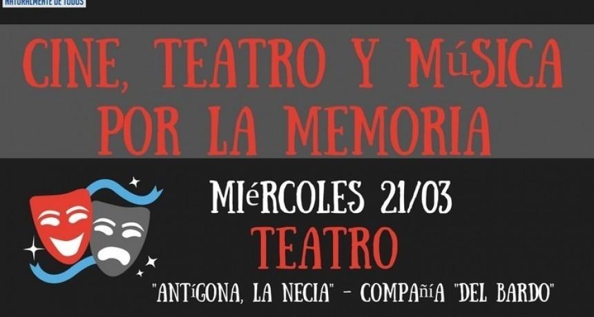Hoy comienza el Ciclo de Cine , Teatro y Música por la Memoria