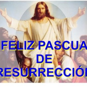 Felices Pascuas de Resurrección!!!