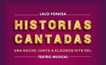 "TEATRO MUSICAL: GONZALO FONCEA PRESENTA ""HISTORIAS CANTADAS"""