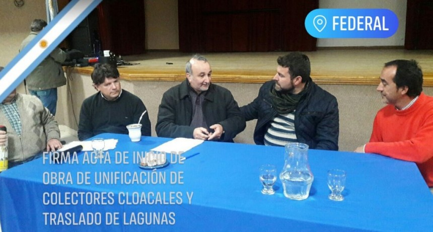 Se firmo el inicio de obra de la unificación de colectores claocales y traslado de lagunas en Federal