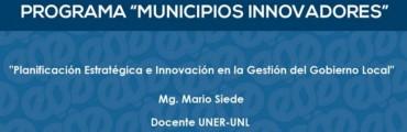 Capacitación sobre planificación estratégica e innovación en la gestión del Gobierno local