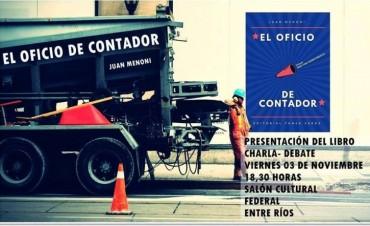 """PRESENTACIÓN DEL LIBRO """"EL OFICIO DE CONTADOR"""" Y CHARLA DEBATE"""