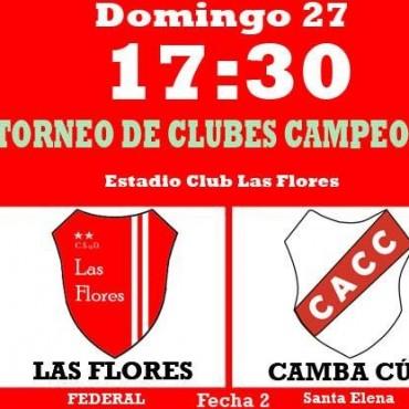 Este Domingo, Las Flores juega de local ante Camba Cúa de Santa Elena