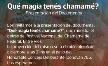 Se presenta el documental ¿ Que magias tenes chamame ?