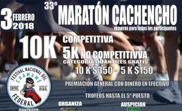 "SE CONFIRMÓ LA 33º MARATÓN ""CACHENCHO"""