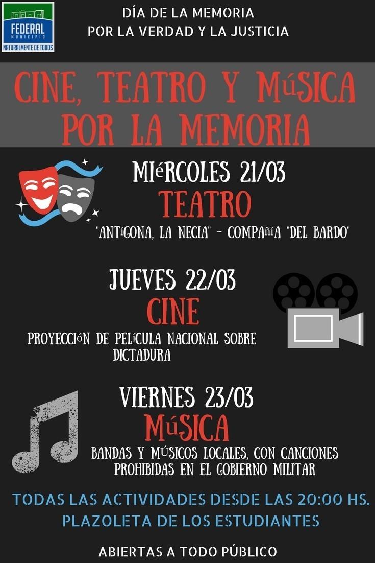 Teatro , cine y música por la Memoria en Federal