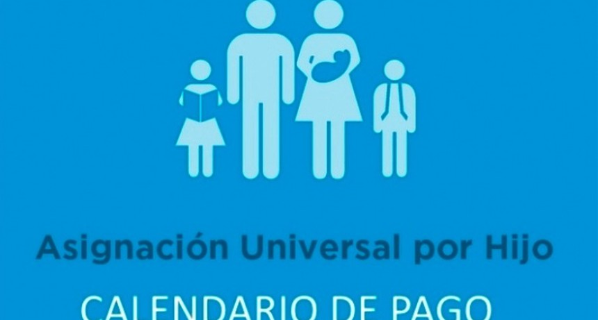 El cronograma de pagos de la Asignación Universal por Hijo de abril