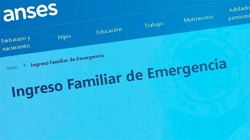 ANSES prorrogó la fecha del pago del Ingreso Familiar de Emergencia