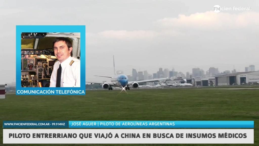 Piloto entrerriano encargado de viajar hacia China en busca de insumos médicos habló con Fm Cien Federal