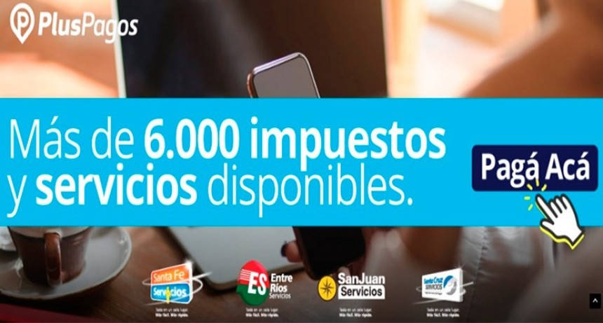Pluspagos lanzó una aplicación para pagar impuestos y servicios en cuarentena