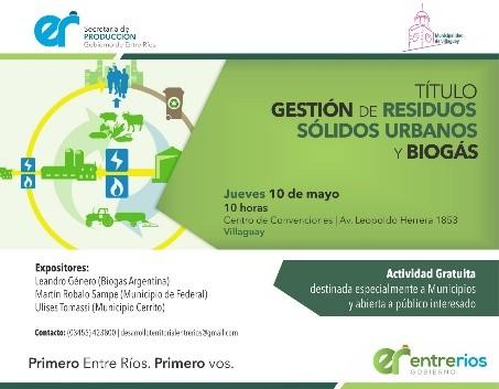 Federal sera expositor en una jornada de gestión de residuos sólidos urbanos y biogas en Villaguay