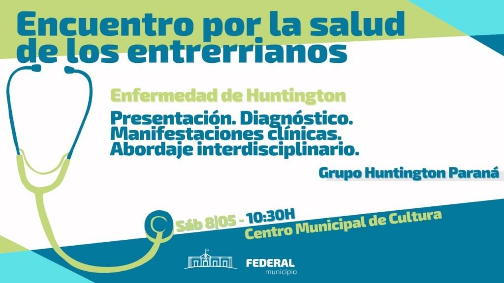 Charla a cargo del Grupo Huntington Paraná .