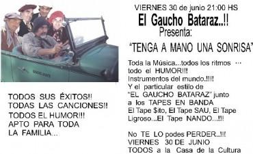 Show humorístico del Gaucho Bataraz