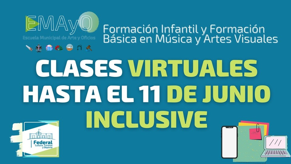 Federal : Clases virtuales en la Formación Infantil y Formación Básica en Música y Artes Visuales de la EMAyO