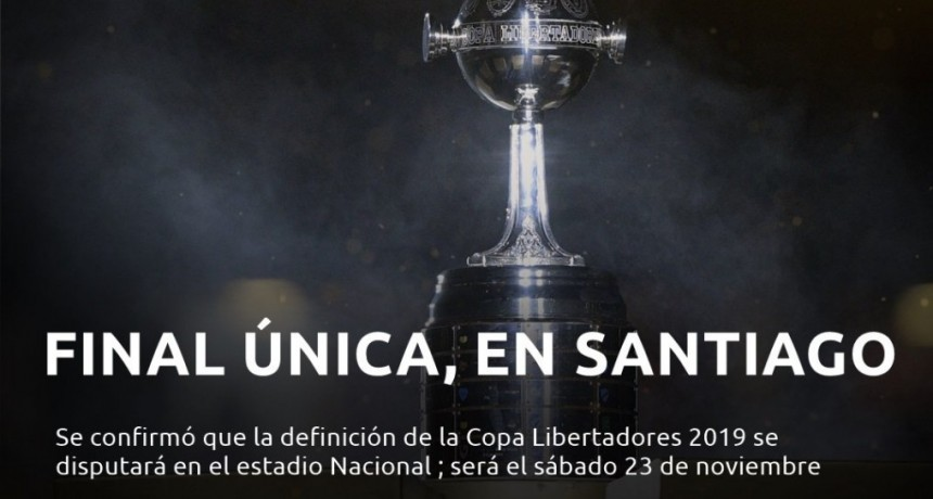 Se designaron las sedes para las finales únicas de la Libertadores y la Sudamericana en 2019