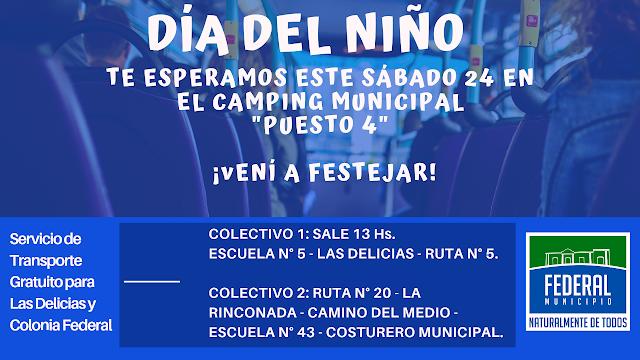 Festejos por el Día del Niño . Transporte gratuito desde Colonia Federal y Las Delicias