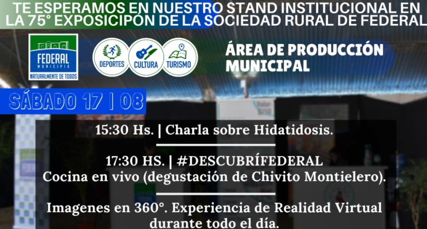 EL MUNICIPIO PRESENTE EN LA 75° EXPOSICIÓN RURAL DE FEDERAL