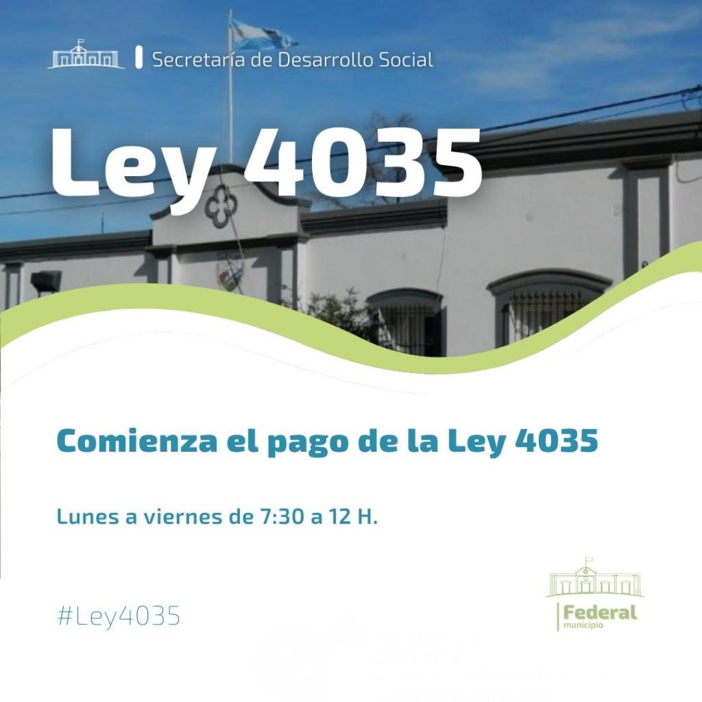 Ley 4035 : Se inició el pago a los beneficiarios, de lunes a viernes de 7.30 a 12 Hs