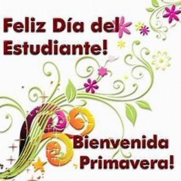 Feliz Día de la Primavera y del Estudiante