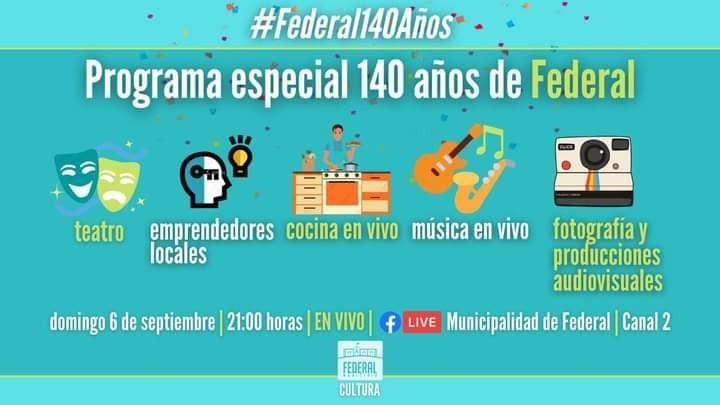 En la antesala del cumpleaños 140 de Federal, se transmitirá por el Facebook Oficial del municipio y Canal 2 un programa especial