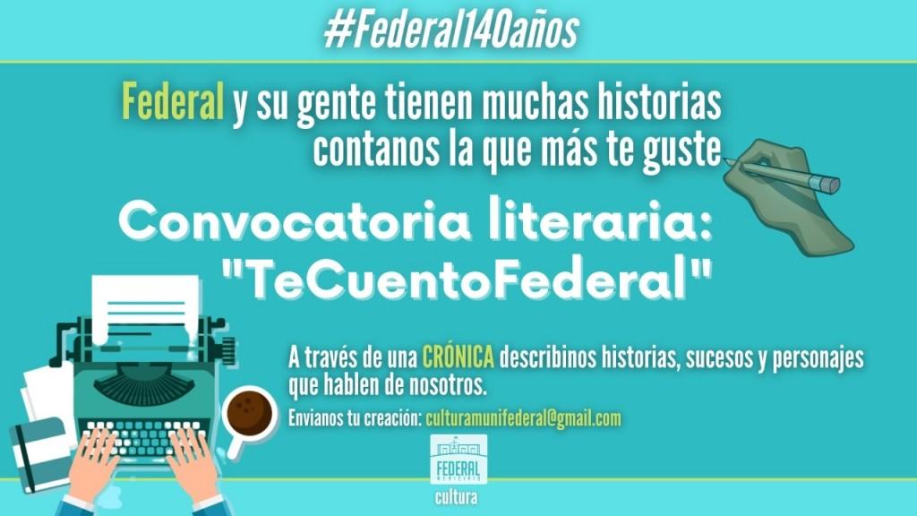 "EL MIÉRCOLES 30 CIERRA LA CONVOCATORIA LITERARIA ""TE CUENTO FEDERAL"""