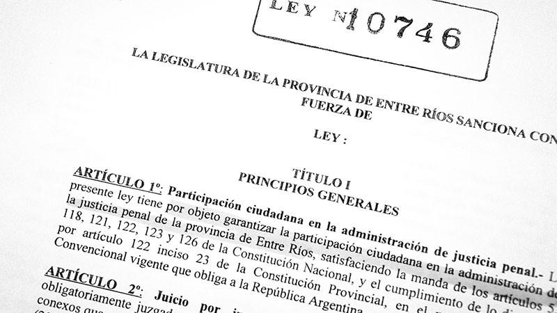 Se promulgó la Ley de Juicio por Jurados en Entre Ríos