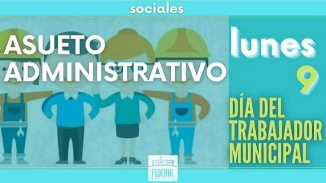 Asueto administrativo establecido por el Día del Trabajador Municipal
